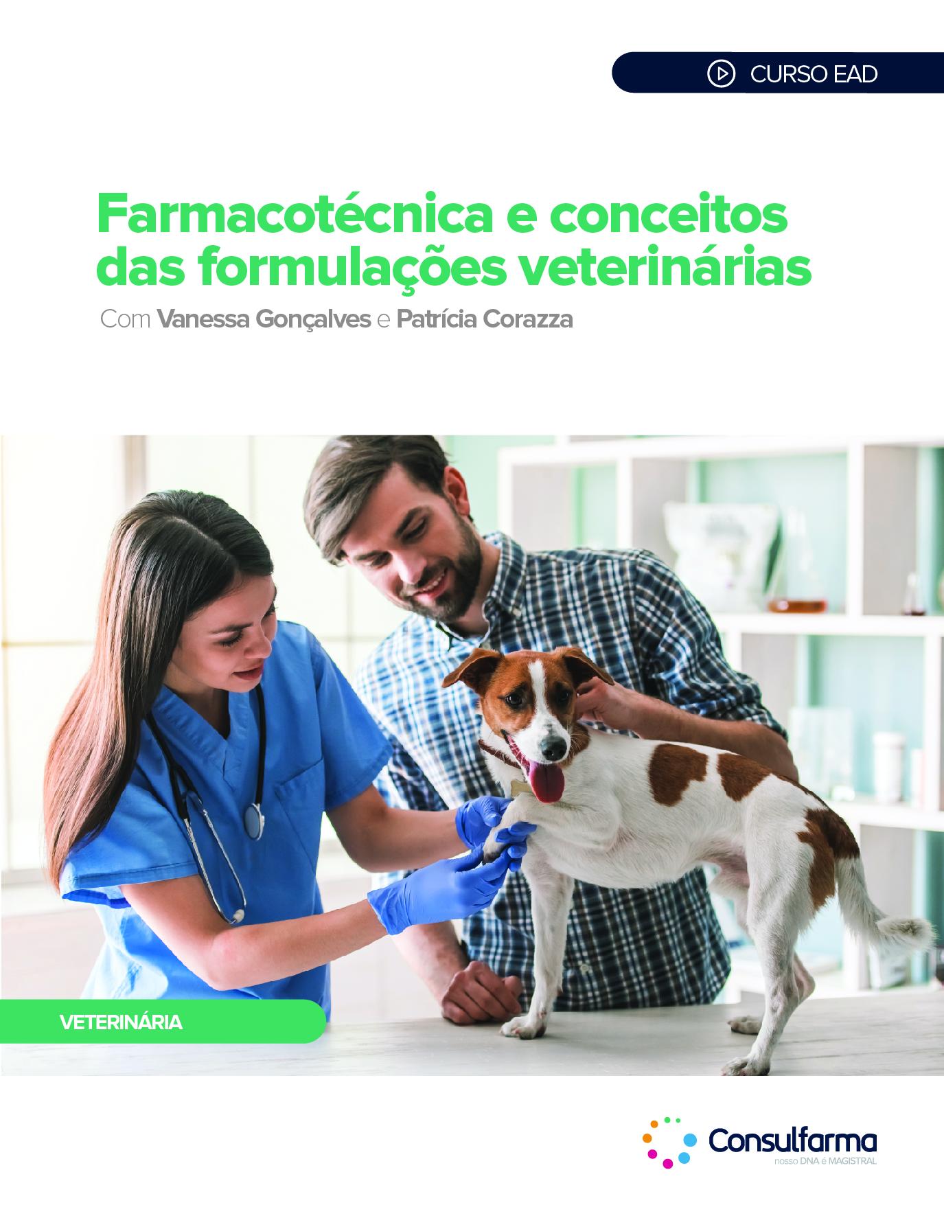 Farmacotécnica e Conceitos das Formulações Veterinárias