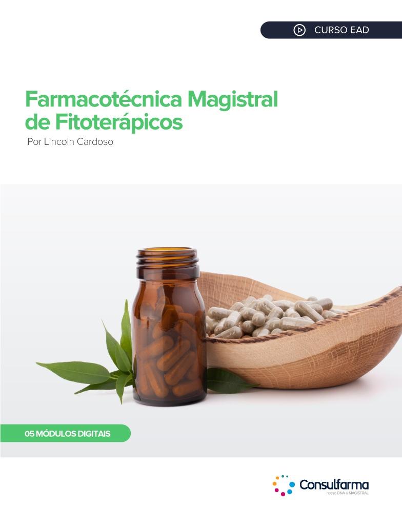 Farmacotécnica Magistral de Fitoterápicos 2ª Edição